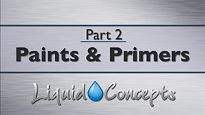 Part 2 - Paints & Primers