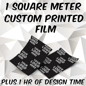 1 Square Meter of Custom Film AND 1 Hour Design Time